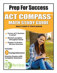 Prep for Success ACT COMPASS Math Study Guide