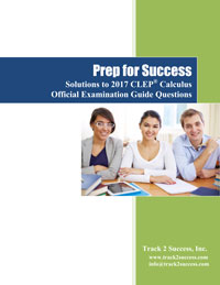 Solutions to 2017 Official CLEP Calculus Practice Test